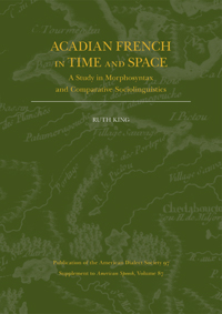 Acadian French in Time and Space
