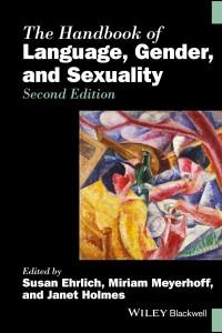 Handbook of Language, Gender, and Sexuality