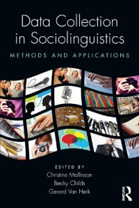 Data Collection in Sociolinguistics: Methods and Applications